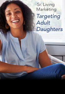 targeting adult daughters senior living poster